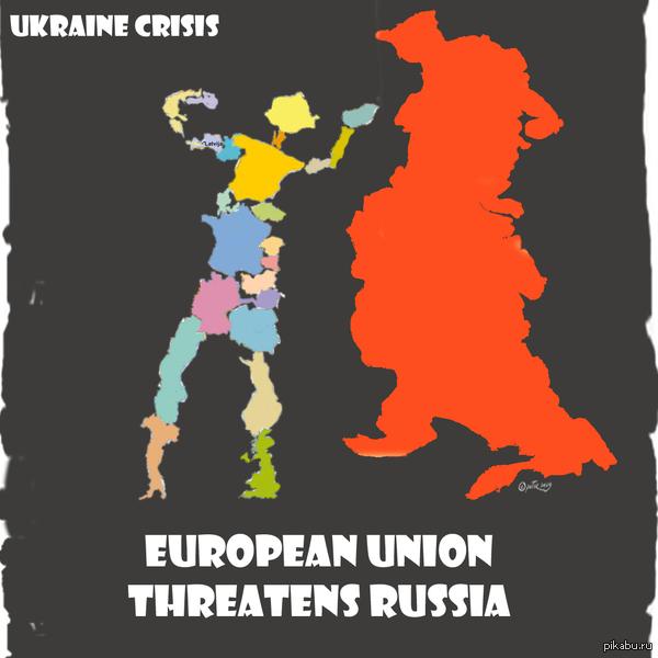 """""""Евросоюз угрожает России"""" Нагло украл с http://peter-snug.deviantart.com/art/European-Union-threatens-Russia-about-Ukraine-448207493"""