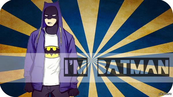 Я Бетман / I'm Batman https://www.youtube.com/watch?v=KoTUGO9HHk8