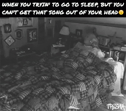 Когда хочешь заснуть, но песенка в голове не дает тебе этого сделать