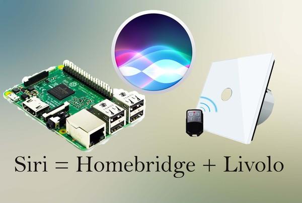 Управление освещением с помощью Siri Siri, Умный дом, Raspberry Pi 3, Livolo, Микроконтроллеры, Длиннопост