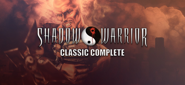 Shadow Warrior Classic Complete на GOG и Steam. Shadow Warrior, Халява, GOG, Steam