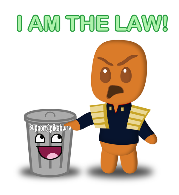 I am the LAW!